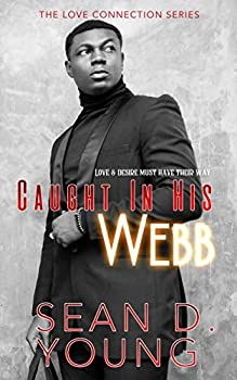Caught In His Webb  The Love Connection Book 2