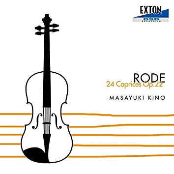 Rode : 24 Caprices, Op. 22