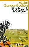 Eine Nacht, Markowitz - Ayelet Gundar-Goshen