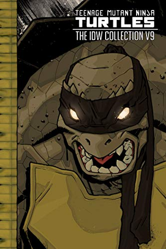 Teenage Mutant Ninja Turtles: The IDW Collection Volume 9 (TMNT IDW Collection, Band 9)