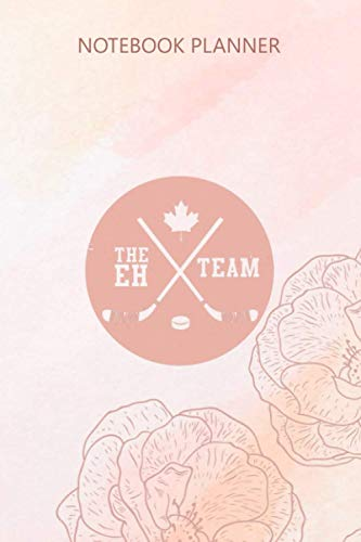 Notebook Planner Canada Eh Team Cool Hockey: Weekly, College, 6x9 inch, Menu, To Do List, Pocket, 114 Pages, Journal