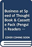 Business at Speed of Thought Book & Cassette Pack (Penguin Readers (Graded Readers))