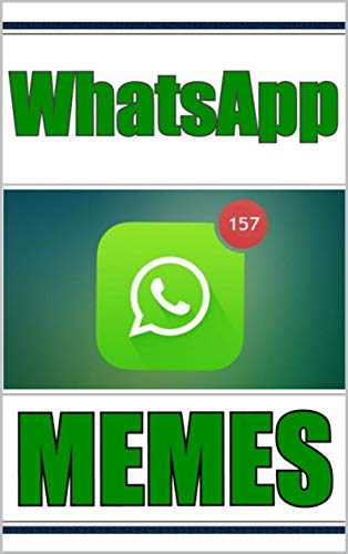 Memes: TEXT FAILS And FUNNY MEMES (WhatsApp Special Edition) (English Edition)