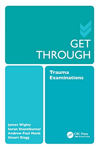 Get Through Trauma Examinations (English Edition)