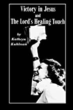 Vistory in Jesus and The Lord's Healing Touch