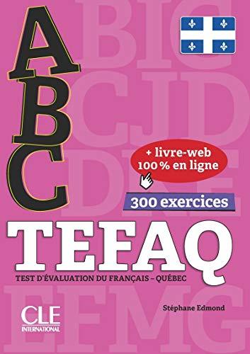 ABC TEFAQ : TEST D'ÉVALUATION DU FRANÇAIS QUÉBEC