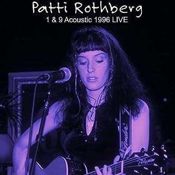 1 & 9 Acoustic 1996 (Live)