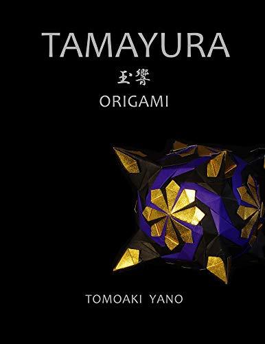 TAMAYURA: ORIGAMI (English Edition)