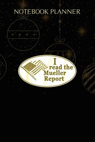 Notebook Planner I Read the Mueller Report IMPEACH TRUMP: Schedule, Planning, High Performance, Planner, Homework, 114 Pages, 6x9 inch, Homework 🔥