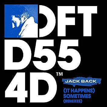 (It Happens) Sometimes (Remixes)