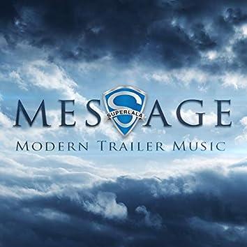 Message - Modern Trailer Music