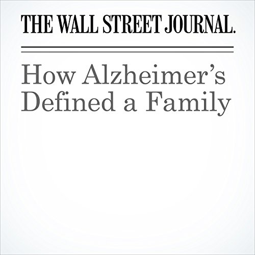 How Alzheimer's Defined a Family copertina