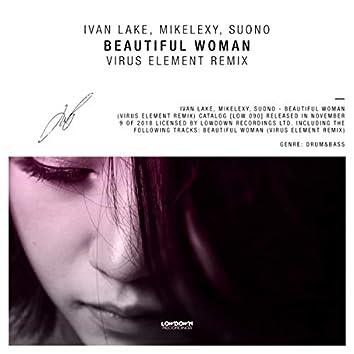 Beautiful Woman (Virus Element Remix)