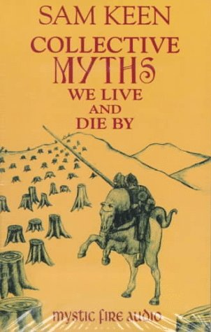 Download Collective Myths We Live and Die by 1561769088