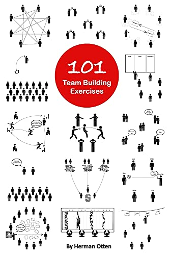 101 Team Building Exercises: To Improve Cooperation and Communication