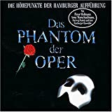 Peter Hofmann: Das Phantom der Oper. Die Höhepunkte der Hamburger Aufführung (Audio CD (Standard Version))