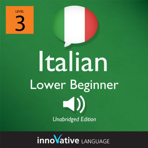 Couverture de Learn Italian - Level 3: Lower Beginner Italian, Volume 2: Lessons 1-25