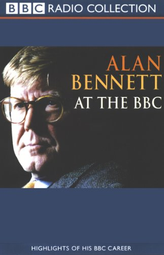 Alan Bennett at the BBC audiobook cover art