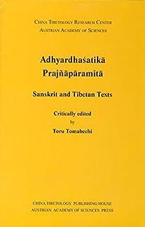 Adhyardhasatika Prajnaparamita, Sanskrit and Tibetan Texts: Sanskrit Texts from the Tibetan Autonomus Region (China Tibeto...