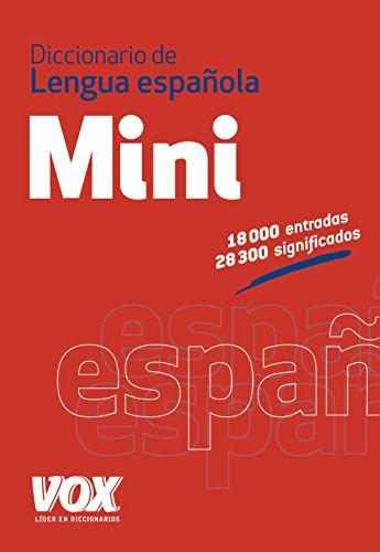 Diccionario Mini de la Lengua Española (VOX - Lengua Española - Diccionarios Generales)