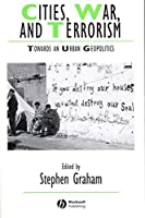 Cities War Terrorism (IJURR Studies in Urban and Social Change Book Series)