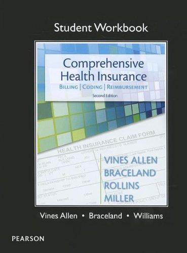 Student Workbook for Comprehensive Health Insurance: Billing, Coding & Reimbursement
