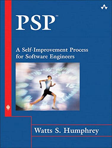 Humphrey, W: Psp(SM): A Self-Improvement Process for Software Engineers (Sei Series in Software Engineering)