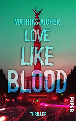 Love like Blood: Thriller