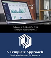 A Template Approach: Simplifying Statistics for Research Front Cover