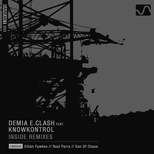 Demia E.Clash, KnowKontrol
