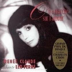 On A Marche Sur L'Amour: Renee Claude Chante Leo Ferre