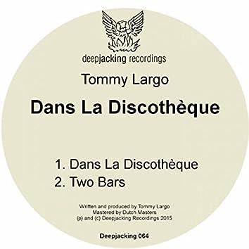 Dans La Discothèque EP