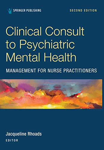 41JSjJFr90L - Clinical Consult to Psychiatric Mental Health Management for Nurse Practitioners