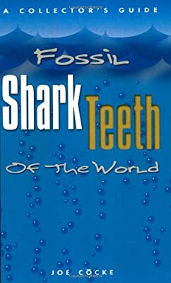Fossil Shark Teeth of the World