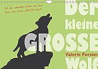 """Der kleine GROSSE Wolf - Kalender (Wandkalender 2022 DIN A4 quer): Der Kalender mit maerchenhaften Wolfs-Illustrationen von Valerie Forster und den schoensten Zitaten aus ihrem Buch """"Der kleine GROSSE Wolf"""". (Monatskalender, 14 Seiten )"""
