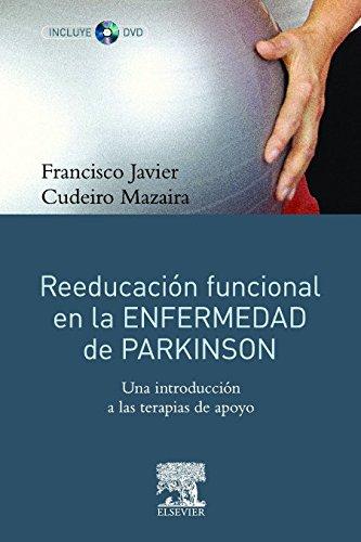Reeducación funcional en la enfermedad de Parkinson + DVD-ROM
