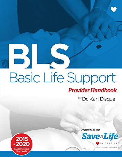 Basic Life Support (BLS) - First Aid Certification Course Kit - Including Practice tests - Review of BLS and detailed instruction of ACLS algorithms - ... on the NHCPS website...