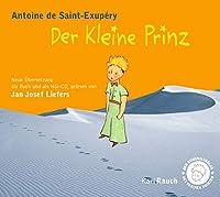 Der Kleine Prinz: Das Hoerbuch