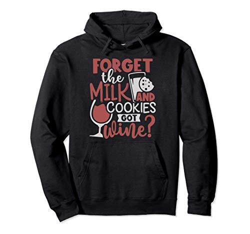 Olvidar la leche y la galleta ¿Tienes vino? Navidad Sudadera con Capucha