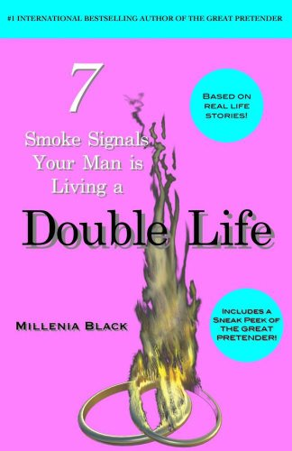 7 Smoke Signals Your Man is Living a Double Life (The Great Pretender)