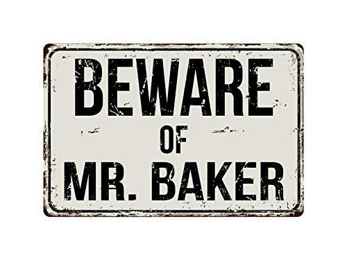 Beware of Mr Baker Retro Metal Sign, Vintage Aluminum Metal Signs Tin Plaque Wall Art Poster for Garage Man Cave Beer Cafe Bar Pub Club Patio Home Decor 8
