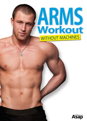 Arm workout: How to Tone and Strengthen your arms (English Edition)