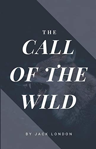 The Call of the Wild (American Classics Edition)