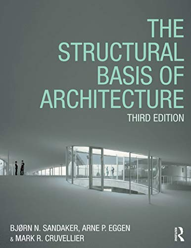 The Structural Basis of Architecture (English Edition)