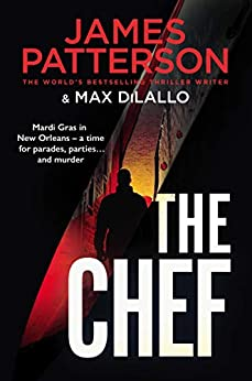 The Chef: Murder at Mardi Gras by [James Patterson]