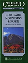 Colorado Moutains & Passes - Day Trips in the Rockies