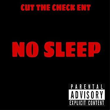 No Sleep (feat. FastCashYoungin)