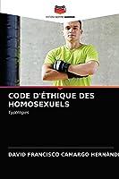 Code d'Éthique Des Homosexuels