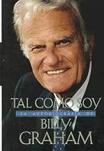Tal Como Soy: La Autobiografia De Billy Graham