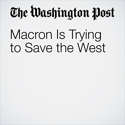 Macron Is Trying to Save the West audiobook cover art